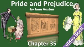 Chapter 35 - Pride and Prejudice by Jane Austen pride and prejudice chapter 35 read