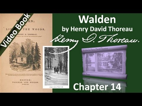 Chapter 14 - Walden by Henry David Thoreau