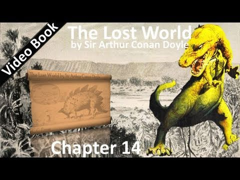 Chapter 14 - The Lost World by Sir Arthur Conan Doyle